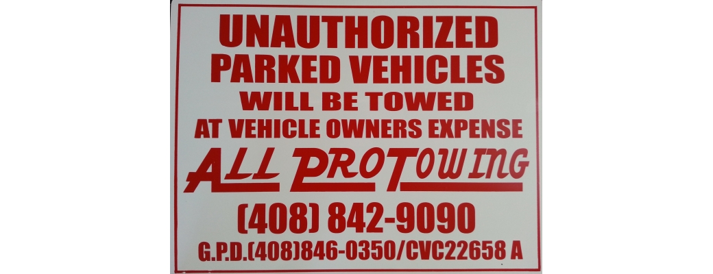 Private Property Towing - All Pro Towing - Gilroy, CA